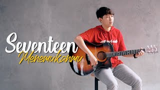Download lagu Seventeen - Menemukanmu (Cover Chika Lutfi)