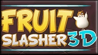 Fruit Slasher 3D Extended Game