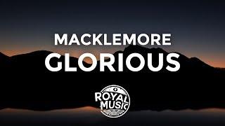 MACKLEMORE feat. Skylar Grey - GLORIOUS (Lyrics / Lyric Video)