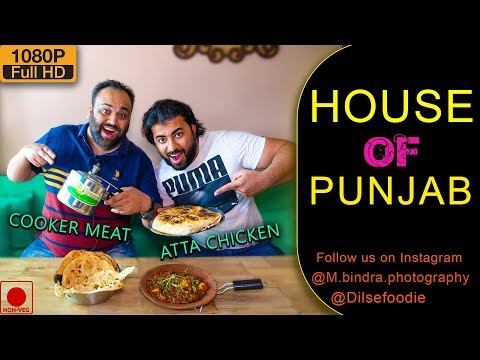 Cooker Meat And Atta Chicken At House Of Punjab, Rajouri Garden