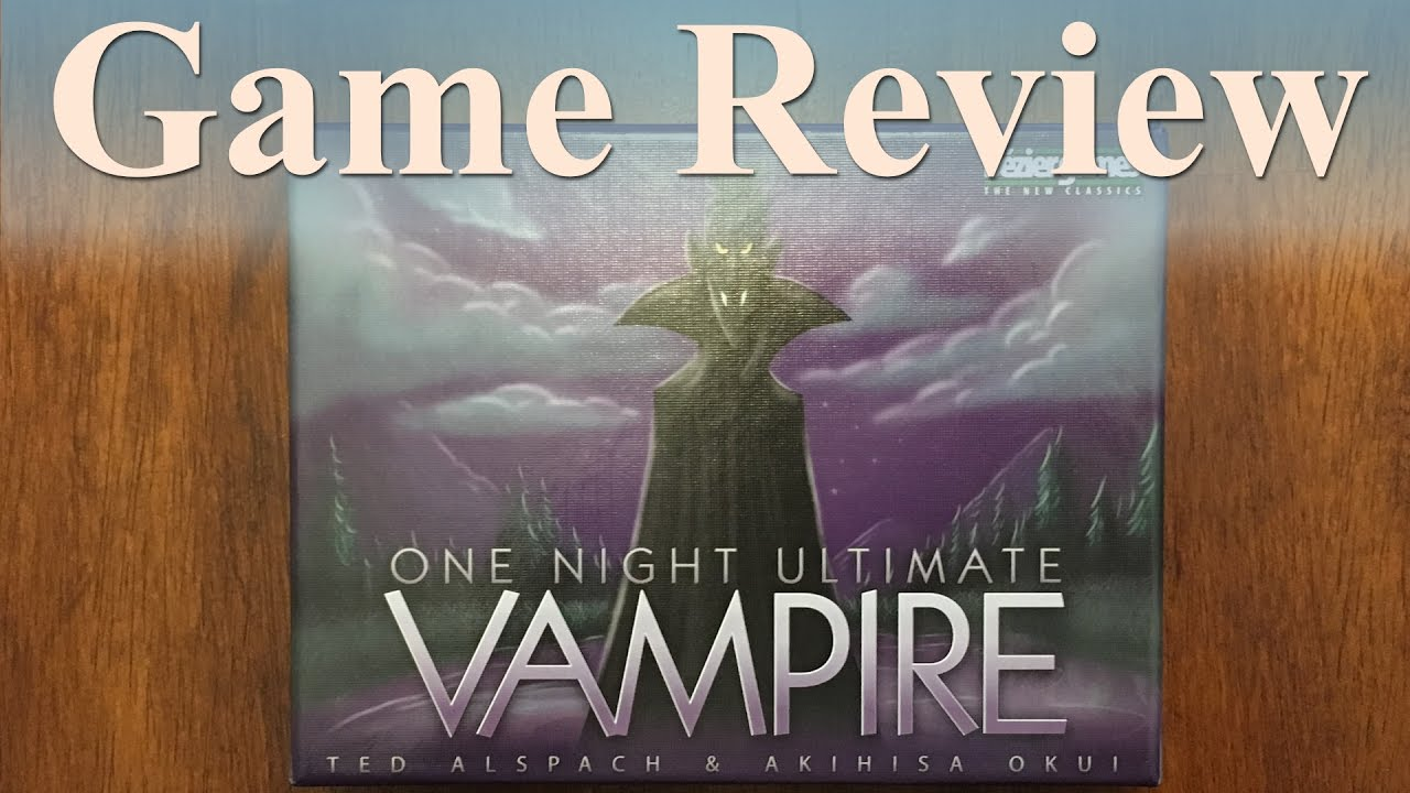 Game Review: One Night Ultimate Vampire