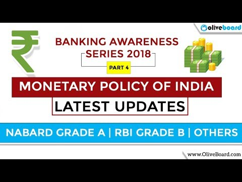 Monetary Policy of India | Latest RBI Updates 2018 | Banking Awareness Series