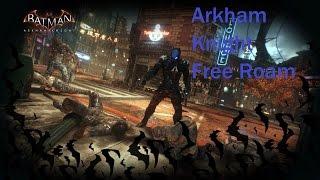 Batman Arkham Knight The Arkham Knight Free Roam