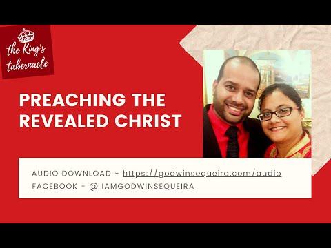 Preaching The Revealed Christ (English) || Godwin Sequeira