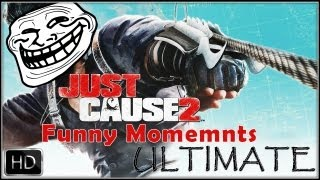 Just Cause 2 - Funny Moments ULTIMATE [HD]