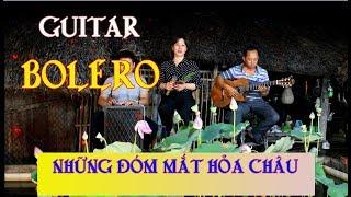 Những Đóm Mắt Hỏa Châu / Guitar Bolero Mái Lá / nhạc vàng , nhạc lính chọn lọc / đàn ca tài tử q9