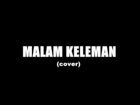 Malam Keleman (cover)