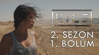 HİLE - 2. SEZON 1. BÖLÜM   YENİ DÜNYA