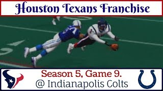 Defense Steps Up! Houston Texans Franchise - Year 5 Game 9 @ Indianapolis Colts