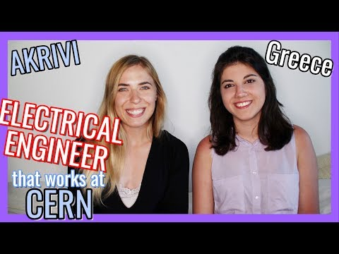 How to get a job at CERN? Akrivi the ELECTRICAL ENGINEER from Greece | Women in STEM fields