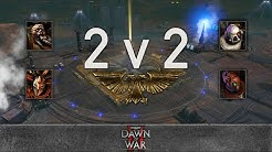 Dawn of War 2: Retribution - 2v2 | Leobuilt + Mostafa007 [vs] Bruce Campbell + stigma8113