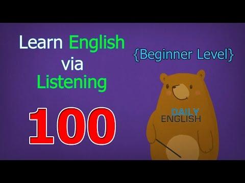 Learn English via Listening Beginner Level | Lesson 100 | Homework