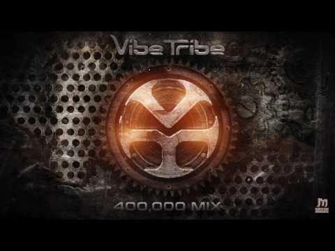 Vibe Tribe - 400,000 MIX ★FREE DOWNLOAD★