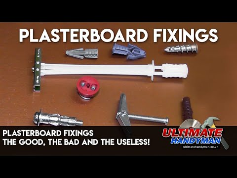 plasterboard-fixings--the-good,-the-bad-and-the-useless!