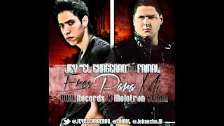 Jey 'El Exagerao' ft Fainal - Eres para Mi NUEVO 2012 HD