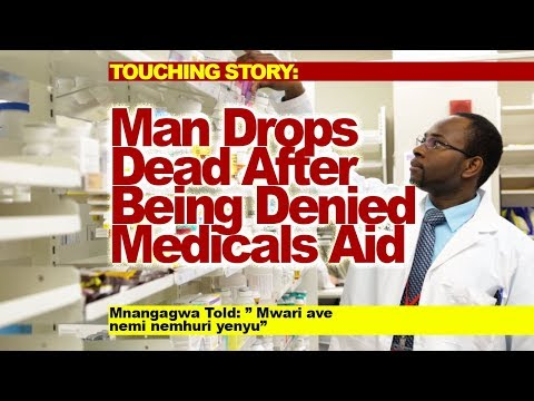 Man Dies After  Being Denied  Medicals Aid
