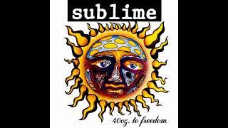 S̲u̲blime - 4̲0 O̲z. to F̲r̲e̲edom (Full Album)