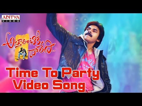 Time To Party Video Song || Attarintiki Daredi Video Songs || Pawan Kalyan, Samantha, Pranitha