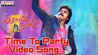 Time To Party Video Song || Attarintiki Daredi Video Songs || Pawan Kalyan, Samantha, Pranitha