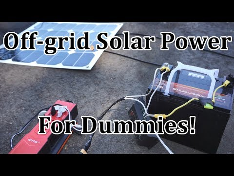 Off-grid Solar for Dummies! Step-by-step Solar Power System Tutorial