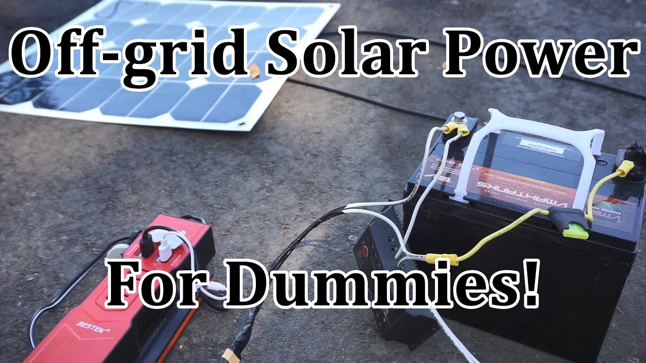 off grid solar for dummies step by step solar power system tutorial [ 1280 x 720 Pixel ]