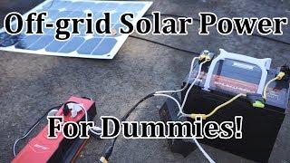 Off-grid Solar for Dummies! Step-by-step Solar Power System Tutorial