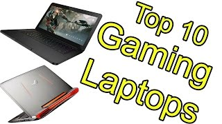 Top 10 Best Gaming Laptops of 2017