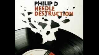 Philip D - Needle Destruction - Extended