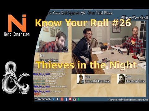 D&D 5e | Know Your Roll #26 - Thieves in the Night! | Nerd Immersion