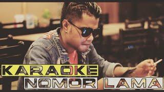 NOMOR LAMA ( KARAOKE ) - KELVIN FORDATKOSSU [HD] ( Official Video Clip ) Lagu Karaoke 2019