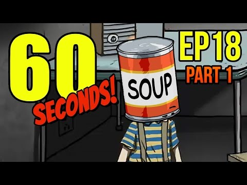 60 Seconds - Ep. 18 - Part 1 - NOTHING BUT OUR LIVES ★ Let's Play 60 Seconds!