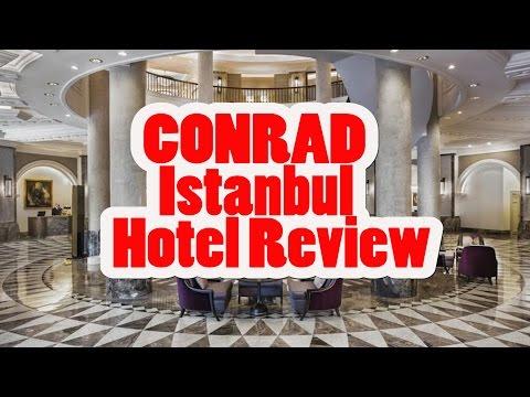 CONRAD ISTANBUL BOSPHORUS 5 STARS HOTEL REVIEW