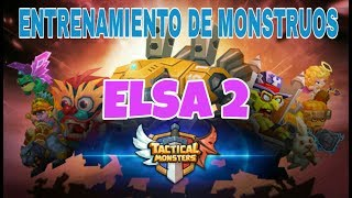 TACTICAL MONSTERS ELSA 2 entrenamiento de monstruos 2019