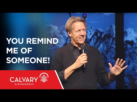You Remind Me of Someone! - 1 Peter 2:21-25 - Skip Heitzig