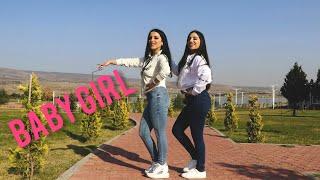 Baby Girl | Guru Randhawa | Dhvani Bhanushali | Dance Cover By Rima Shamo & Anait