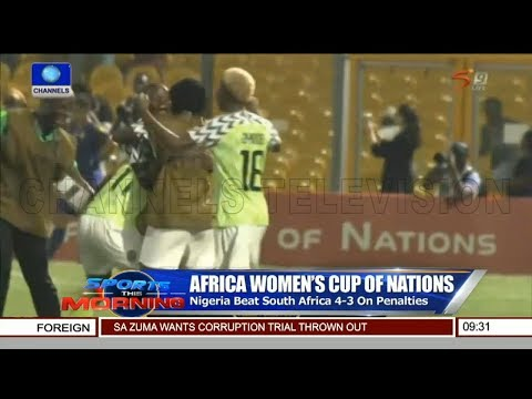 AWCON 2018: Analyst Reviews Nigerias Performance |Sports Ton