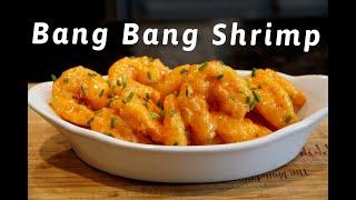 How To Make Bang Bang Shrimp - Better Than Bonefish Grill!