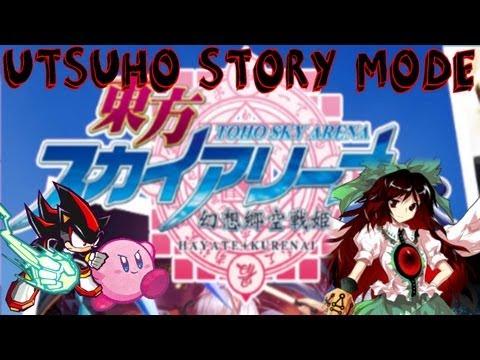 Touhou Sky Arena: Utsuho Story Mode (Lunatic)