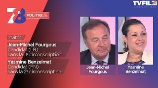 7/8 Politique – Emission du 31 mai 2017 avec JM Fourgous (LR) et Y. Benzelmat (FN)