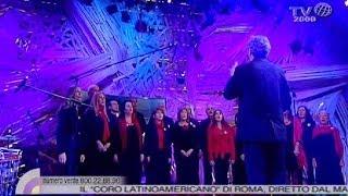 """""""La Canzone Di Noi"""" - Il """"Coro Latinoamericano"""" Di Roma"""