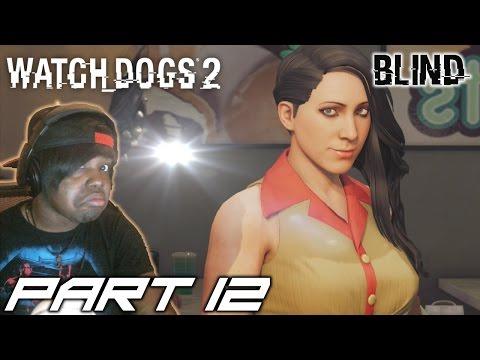 THE FBI IS WATCHING | Watch Dogs 2 Walkthrough / Gameplay (BLIND) – Part 12