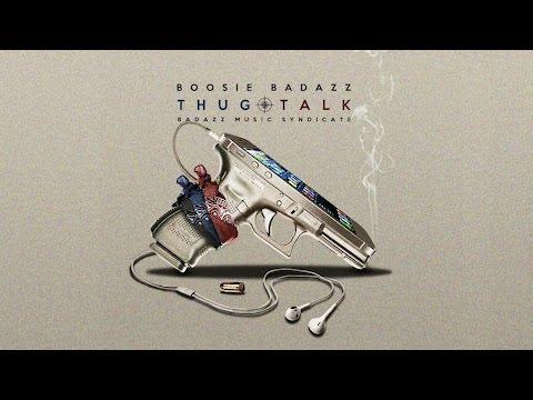 Boosie Badazz - Thug Talk (Full Album 2016)
