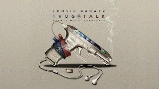 Boosie Badazz - Thug Talk (Full Album 2016)