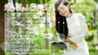 Tuyển Chọn Những Ca Khúc Nhạc Trịnh Công Sơn Hay Nhất 2017
