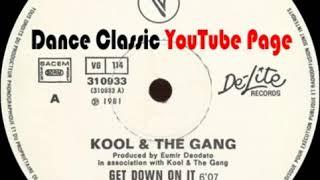 Kool & The Gang   Get Down On It Original 12  Extended Version