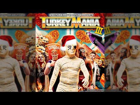 WPW Presents TurkeyMania 3!
