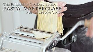 Italian Pasta Masterclass with Giuseppe Crupi