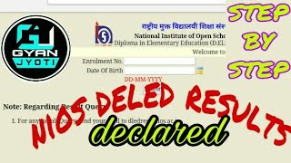 NIOS D.EL.ED. RESULTS DECLARED। D.EL.ED RESULTS । STEP BY STEP।check your results। GYANJYOTI Dhanjit