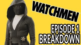 WATCHMEN Episode 1 Breakdown, Theories, and Details You Missed!