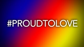 #ProudToLove (Re: Show your pride. Share your love.)